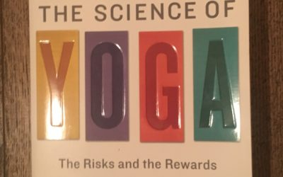 Yoga West Reads: The Science of Yoga by William Broad