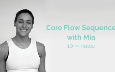 Mia Core Flow Sequence 10 Minutes