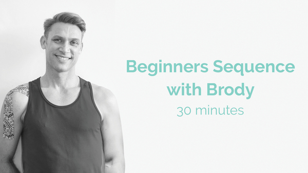 Brodie Beginners Sequence 30 Minutes