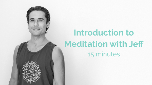 Jeff Introduction To Meditation 15 Minutes