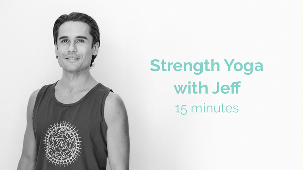 Jeff Yoga For Strength And Core 15 Minutes
