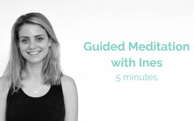 Ines Guided Meditation 5 Minutes