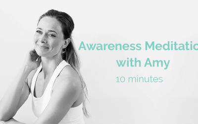 Awareness Meditation with Amy 10 minutes