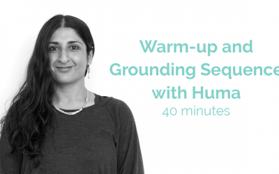 Warm-up and Grounding Sequence with Huma 40 minutes