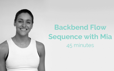 Backbend Flow Sequence with Mia 45 minutes