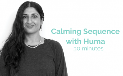 Calming Sequence with Huma 30 Minutes