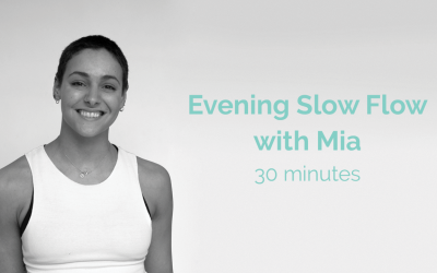 Evening Slow Flow with Mia 30 Minutes