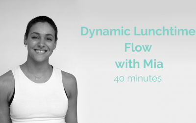 Dynamic Lunchtime Flow with Mia 40 Minutes