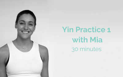 Yin Practice 1 with Mia 30 Minutes